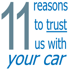 11 reasons to trust us with your car...