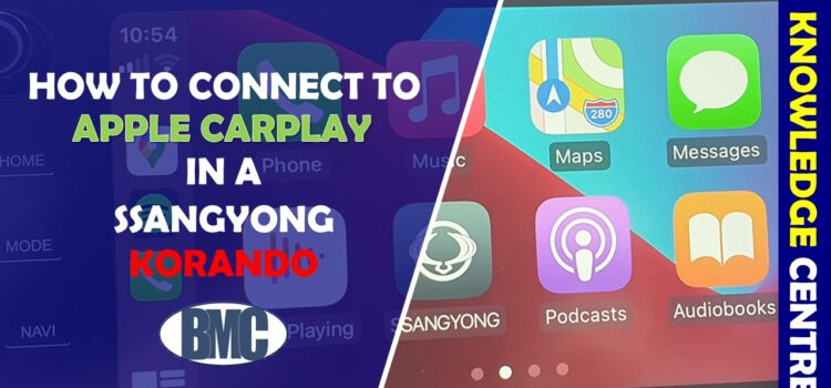How do I connect Apple CarPlay to my SsangYong?