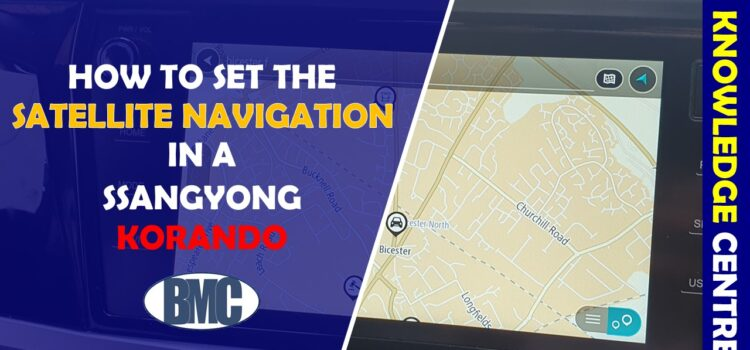 How do I set the Satellite Navigation in my SsangYong?
