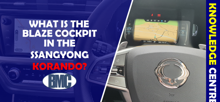 What is the Blaze Cockpit in the SsangYong Korando?